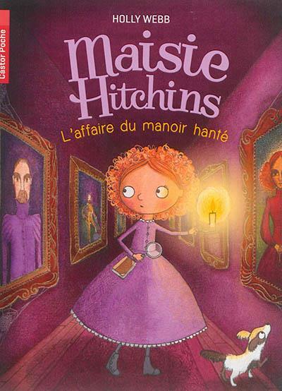 L'AFFAIRE DU MANOIR HANTE - MAISIE HITCHINS - T3