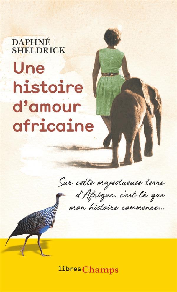UNE HISTOIRE D'AMOUR AFRICAINE