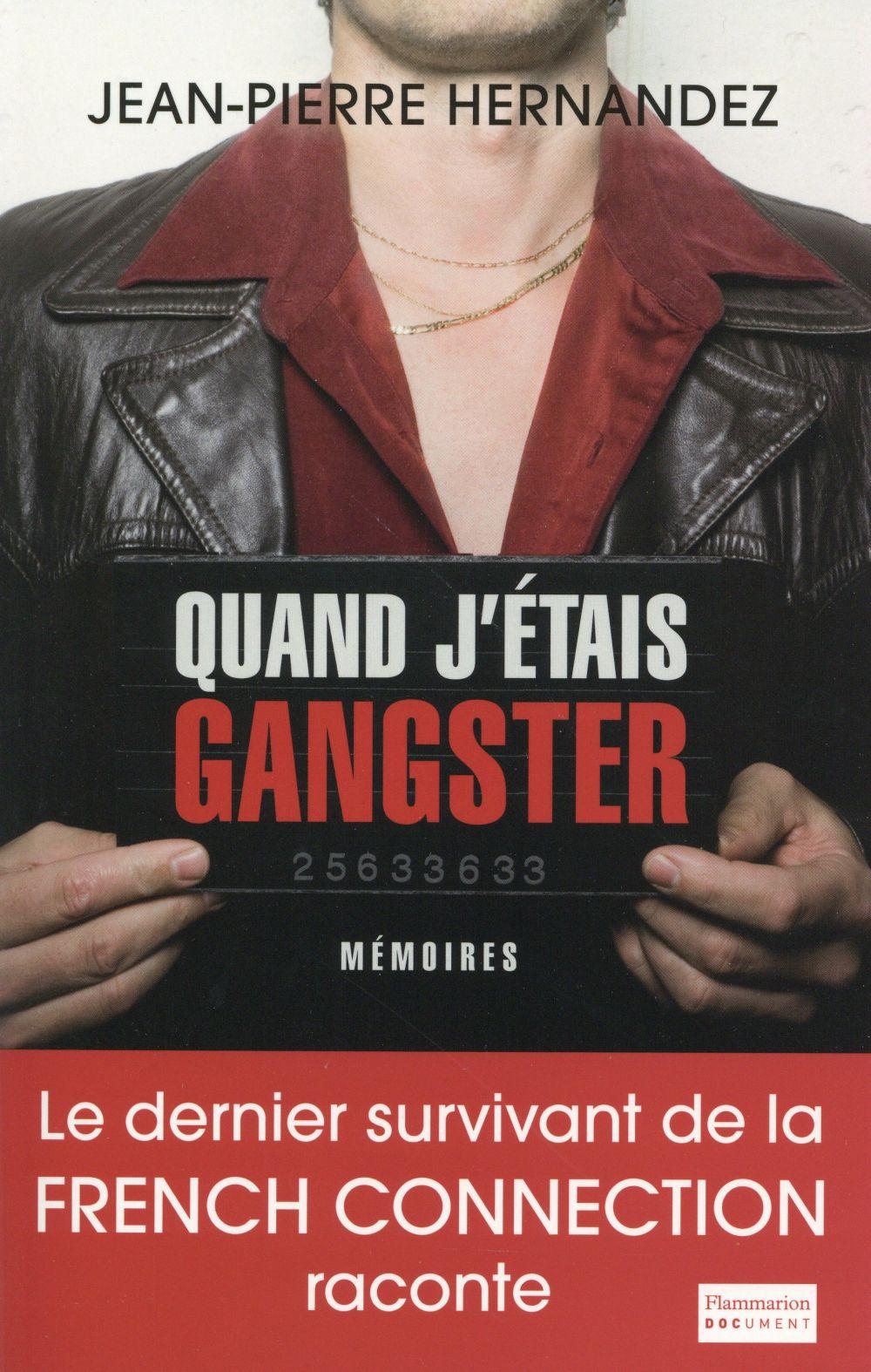 QUAND J'ETAIS GANGSTER
