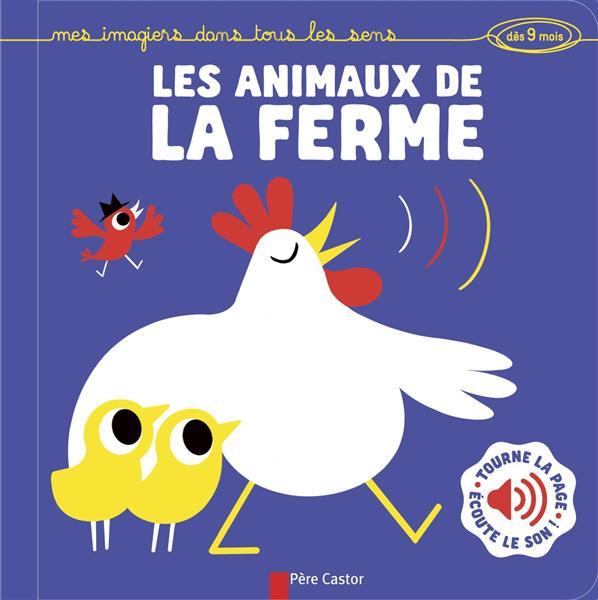 LES ANIMAUX DE LA FERME - MES IMAGIERS DANS TOUS LES SENS (DES 9 MOIS).