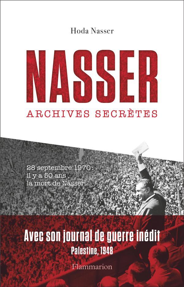 NASSER - ARCHIVES SECRETES
