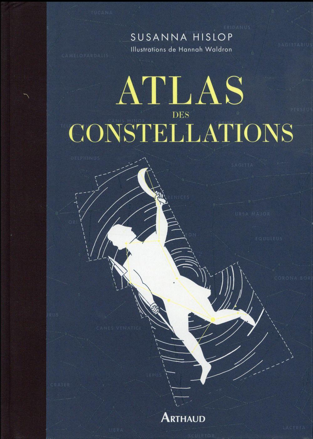 ATLAS DES CONSTELLATIONS