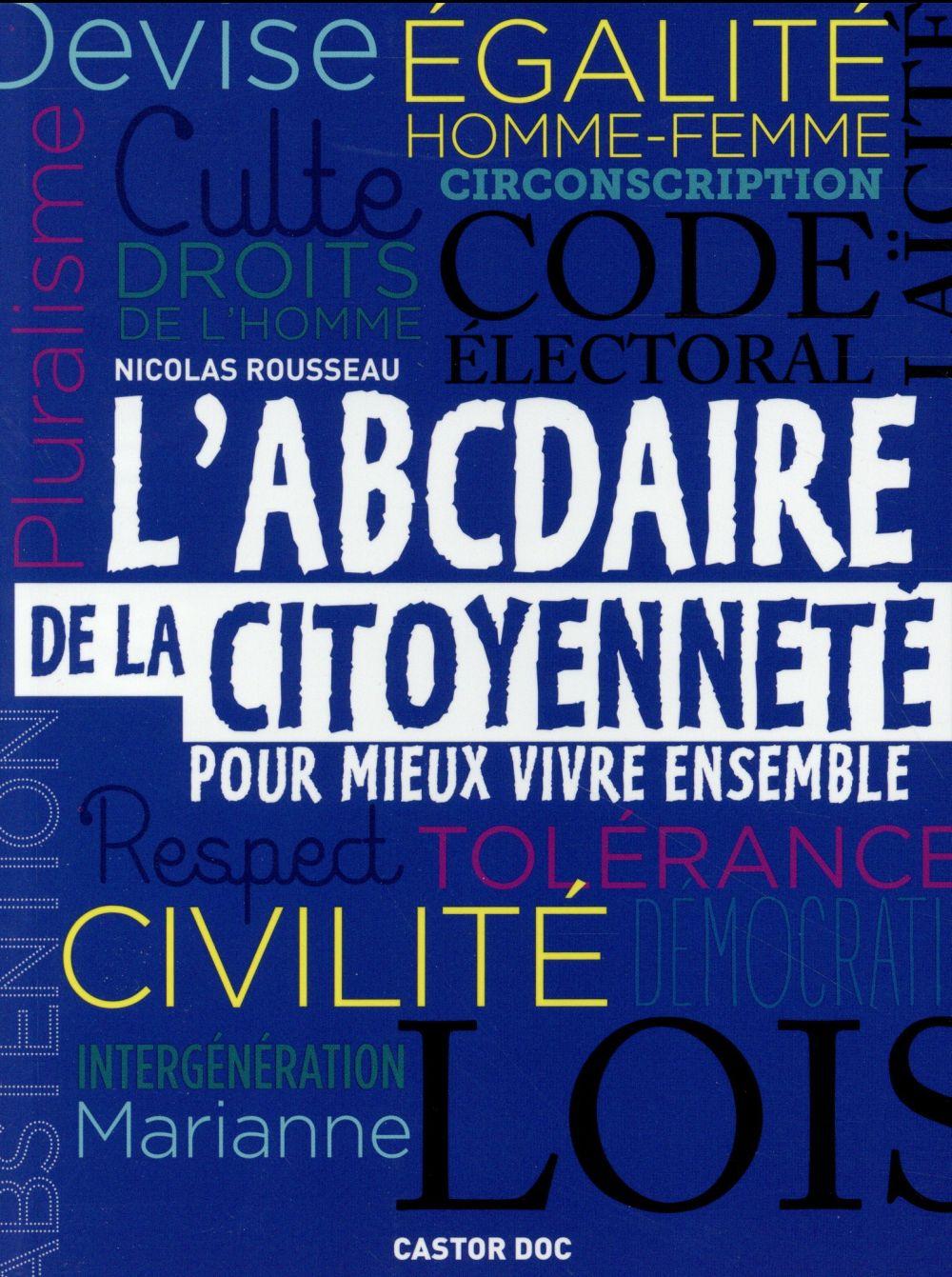 ABCDAIRE DE LA CITOYENNETE POUR MIEUX VIVRE ENSEMBLE