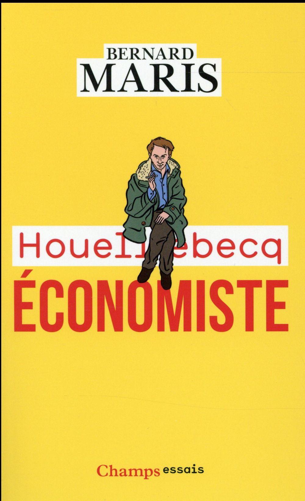 HOUELLEBECQ ECONOMISTE