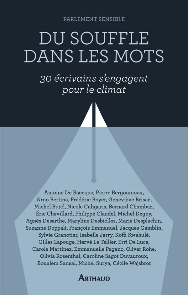 DU SOUFFLE DANS LES MOTS - TRENTE ECRIVAINS S'ENGAGENT POUR LE CLIMAT