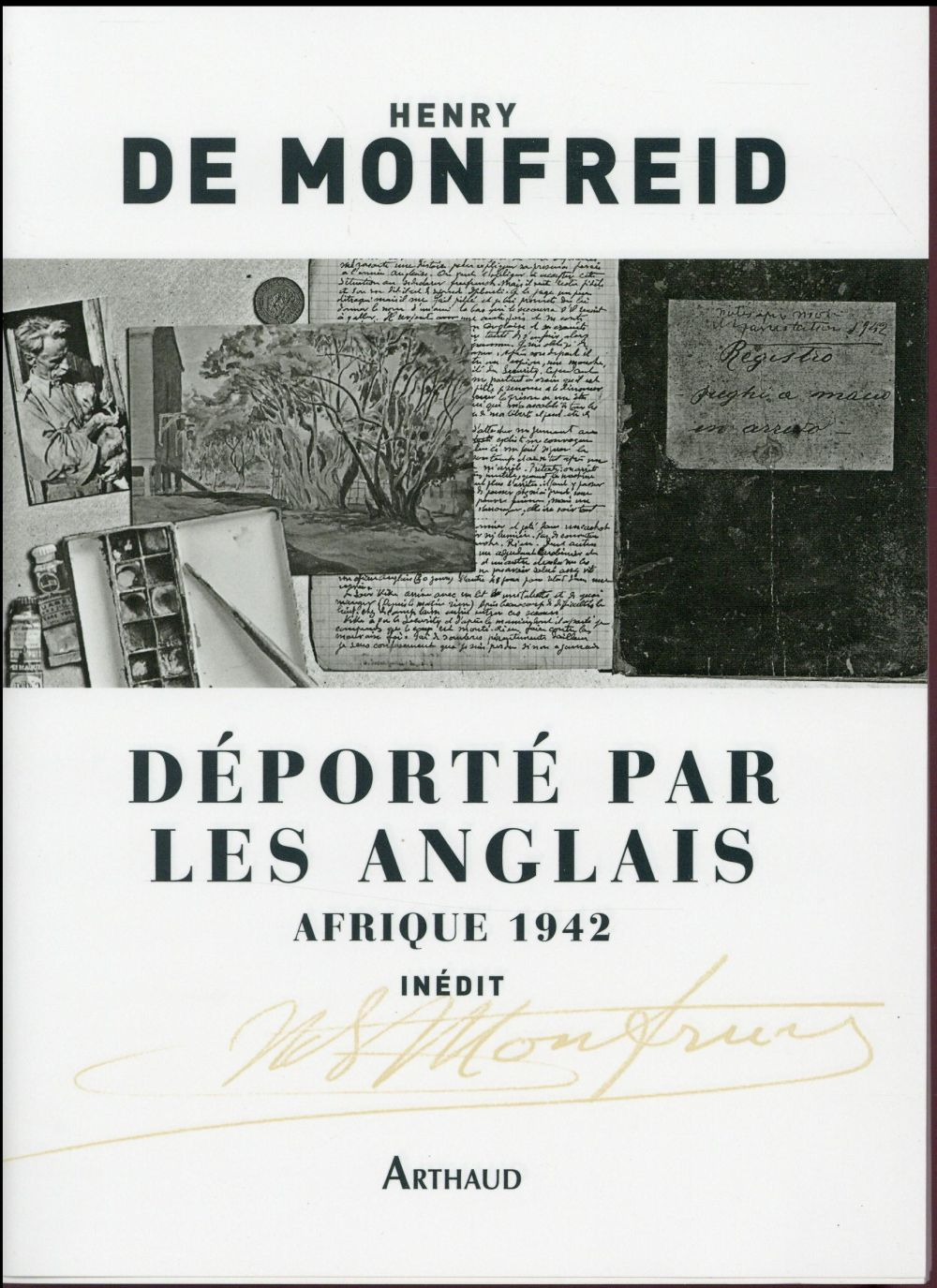 DEPORTE PAR LES ANGLAIS AFRIQUE 1942
