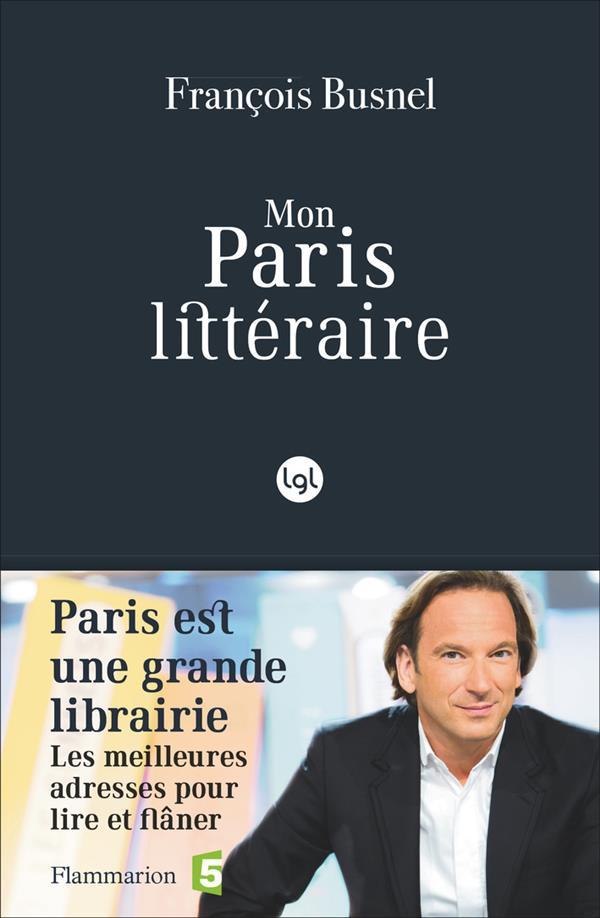 MON PARIS LITTERAIRE