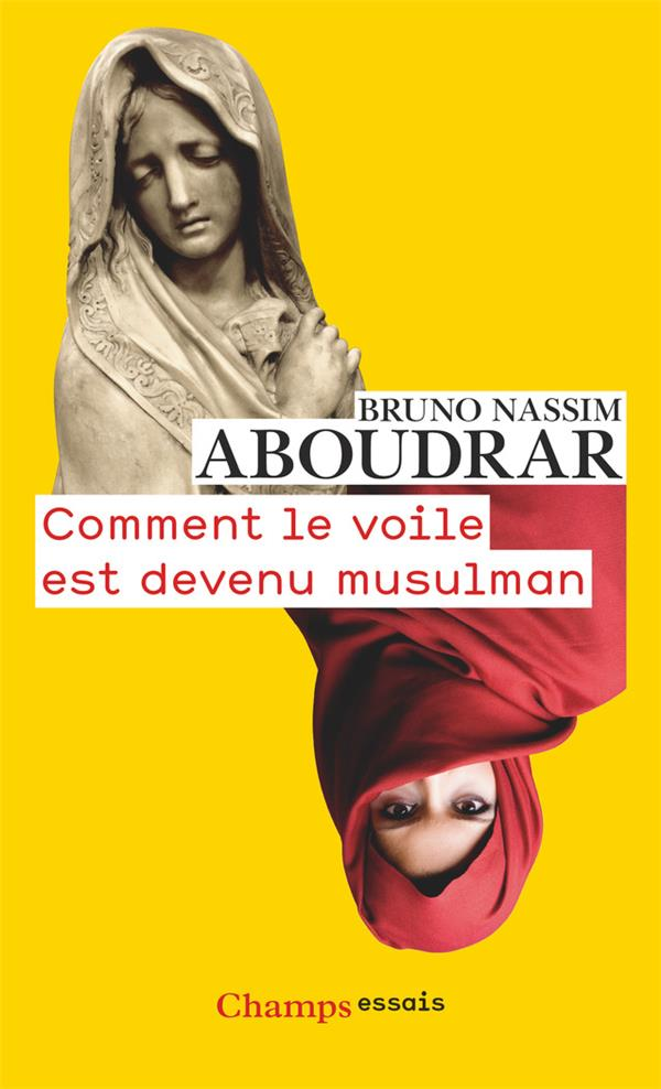 COMMENT LE VOILE EST DEVENU MUSULMAN