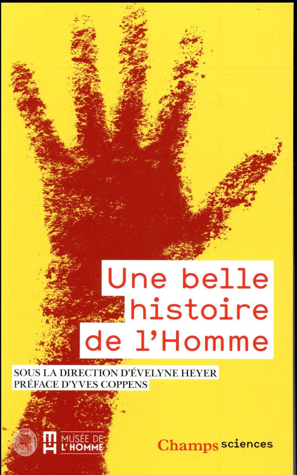 UNE BELLE HISTOIRE DE L'HOMME