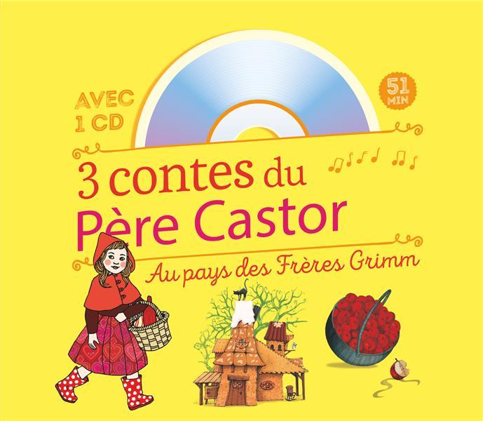 3 CONTES DU PERE CASTOR - AU PAYS DES FRERES GRIMM