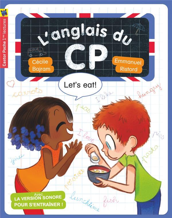 L'ANGLAIS DU CP - LET'S EAT
