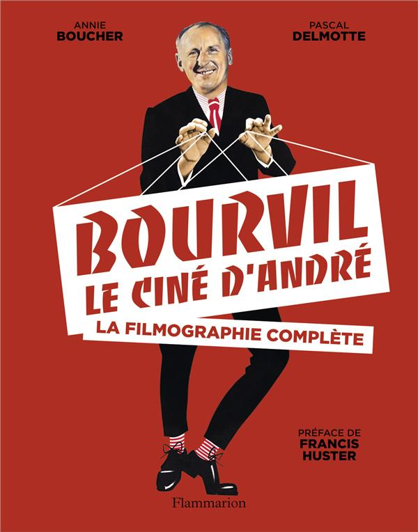 BOURVIL, LE CINE D'ANDRE