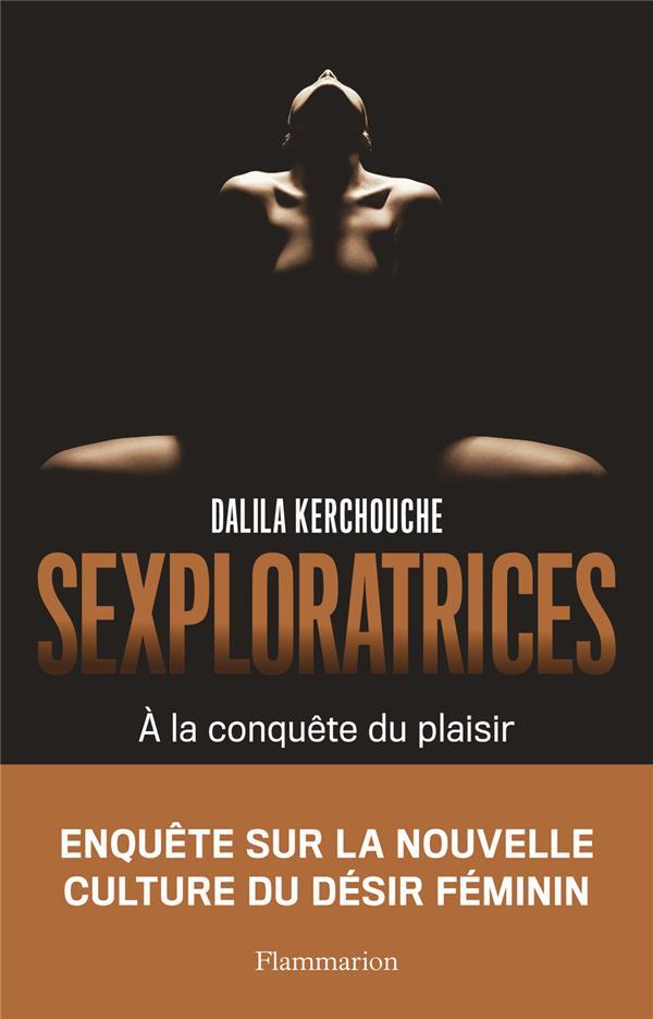 SEXPLORATRICES - A LA CONQUETE DU PLAISIR