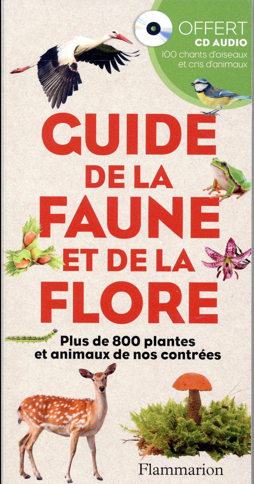 GUIDE DE LA FAUNE ET DE LA FLORE + CD