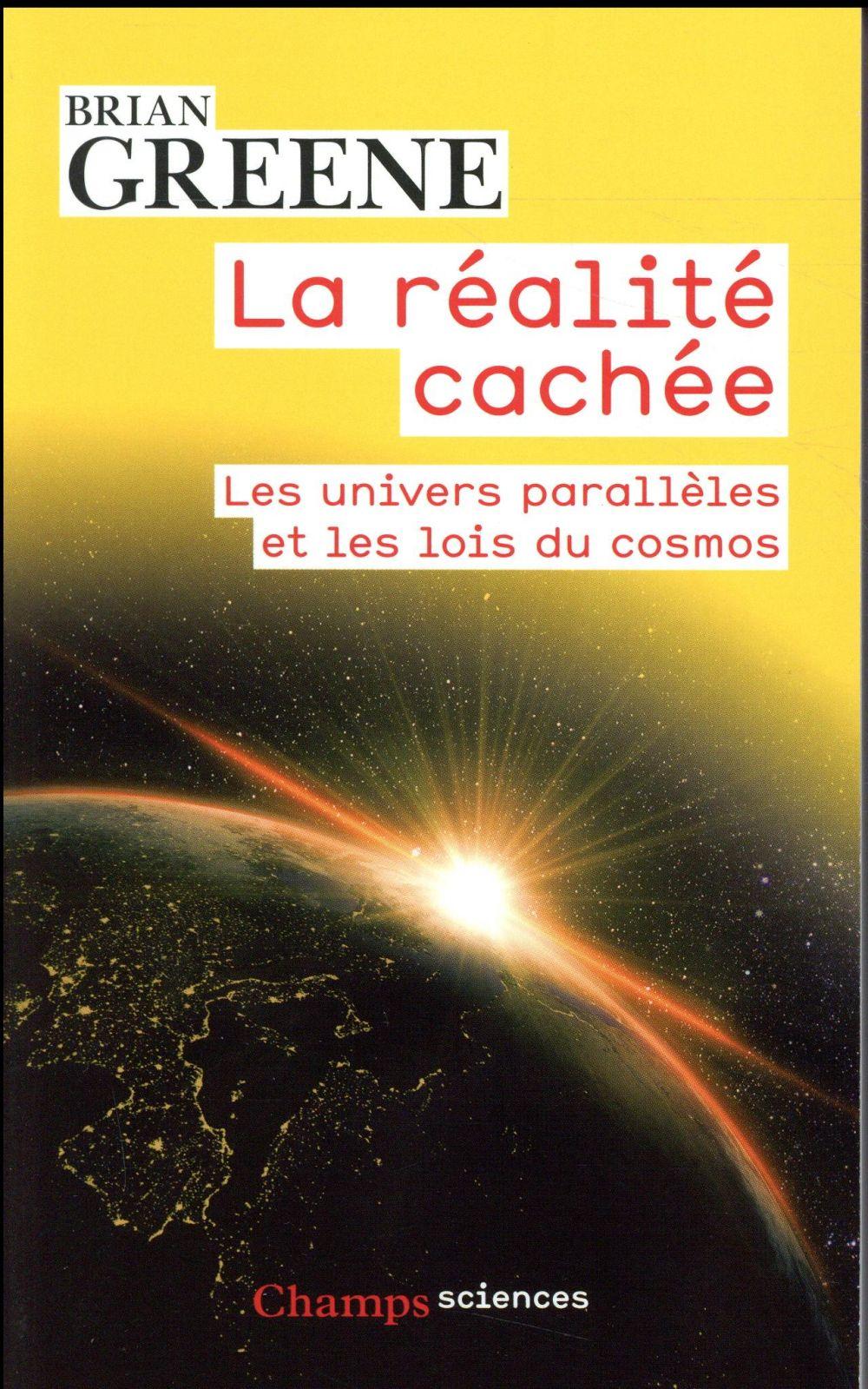LA REALITE CACHEE