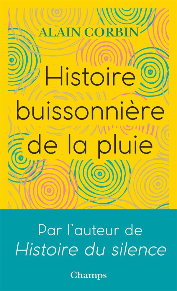 HISTOIRE BUISSONIERE DE LA PLUIE