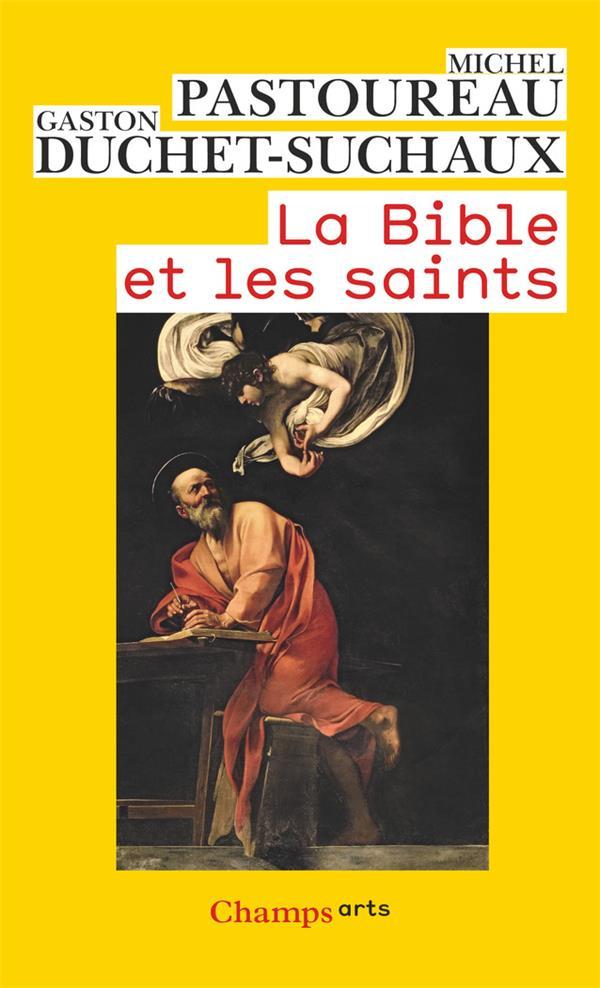 LA BIBLE ET LES SAINTS (NE CHAMPS ARTS)
