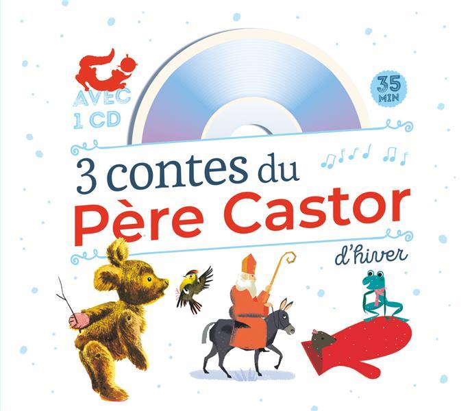 3 CONTES DU PERE CASTOR D'HIVER + CD