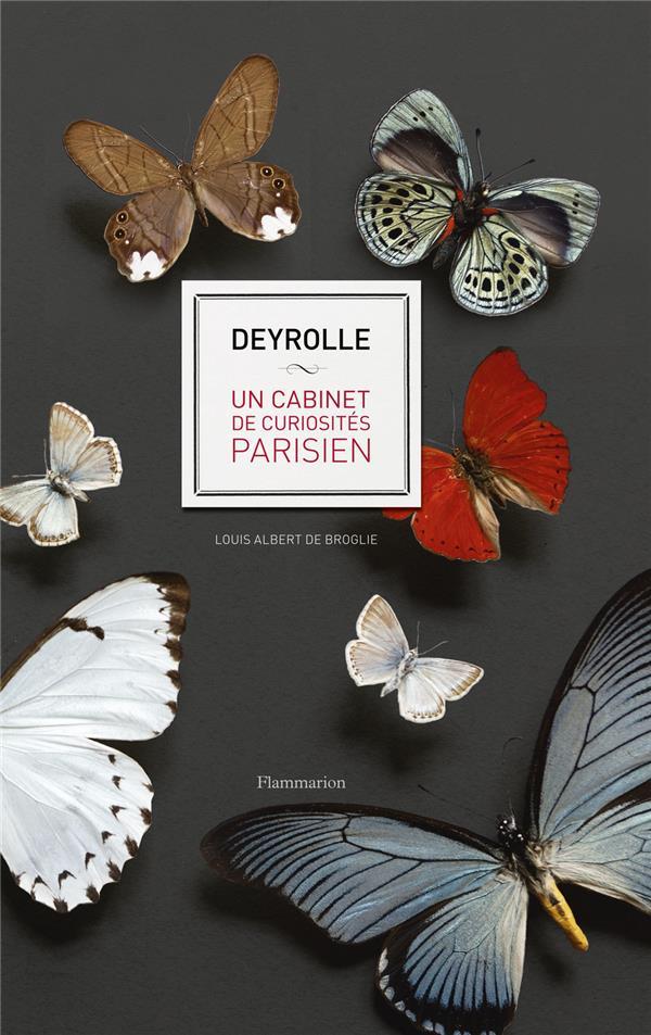 DEYROLLE - UN CABINET DE CURIOSITES PARISIEN