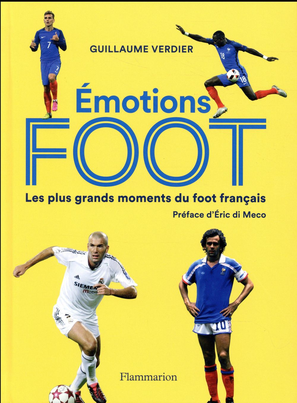 EMOTIONS FOOT - LES PLUS GRANDS MOMENTS DU FOOT FRANCAIS