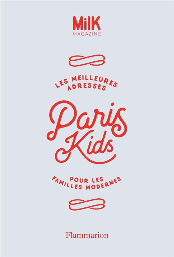 MILK - PARIS KIDS