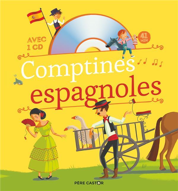 CHANSONS ET COMPTINES - COMPTINES ESPAGNOLES