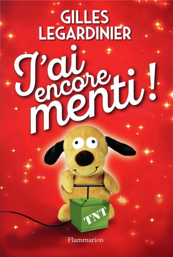 LITTERATURE FRANCAISE - J'AI ENCORE MENTI !