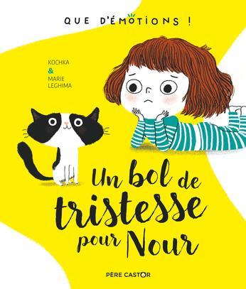 UN BOL DE TRISTESSE POUR NOUR - QUE D'EMOTIONS ! - T4