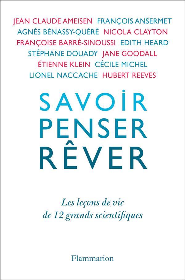 SAVOIR, PENSER, REVER