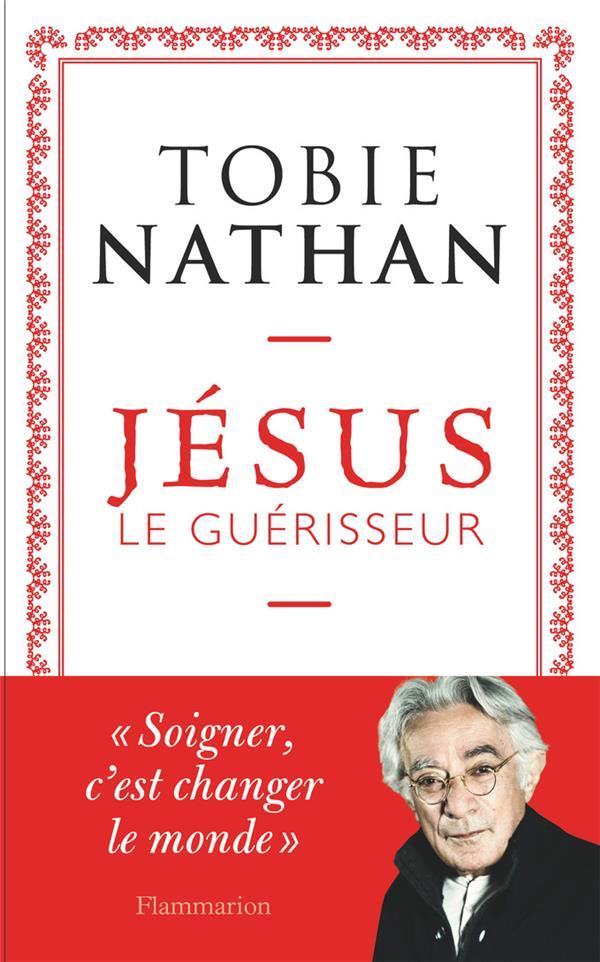 JESUS LE GUERISSEUR