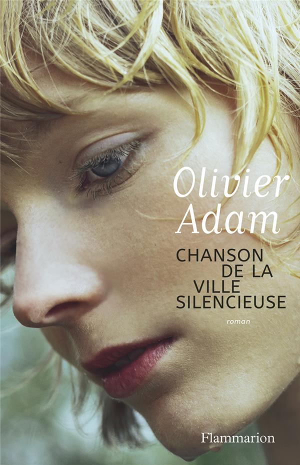 CHANSON DE LA VILLE SILENCIEUSE