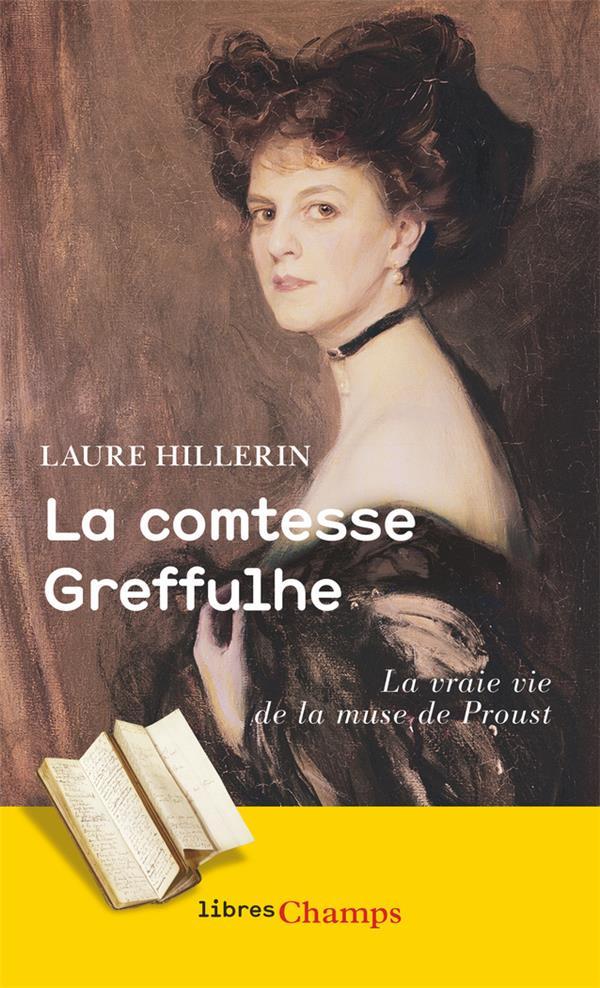 LA COMTESSE GREFFULHE - L'OMBRE DES GUERMANTES