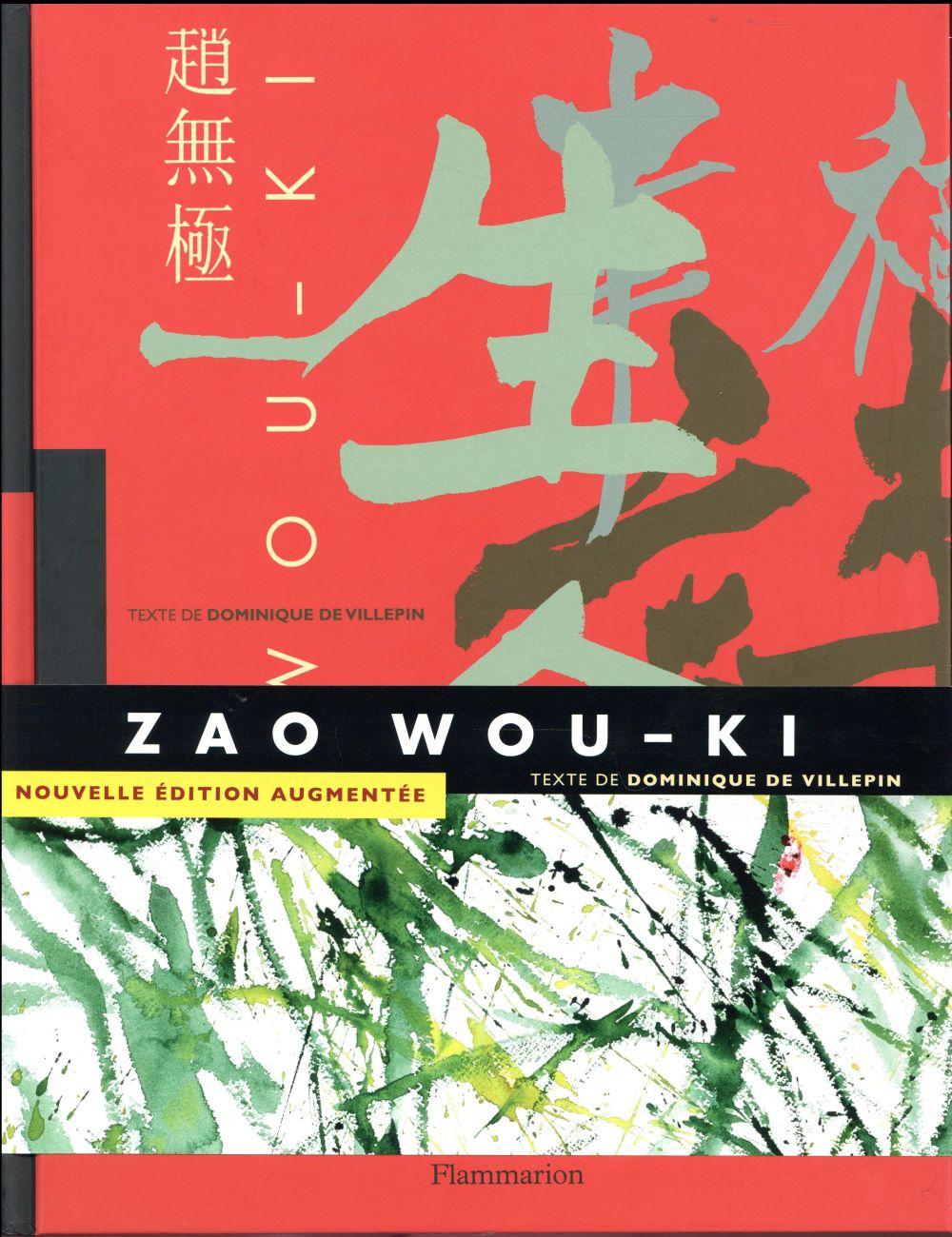 ZAO WOU-KI (NOUVELLE EDITION AUGMENTEE)