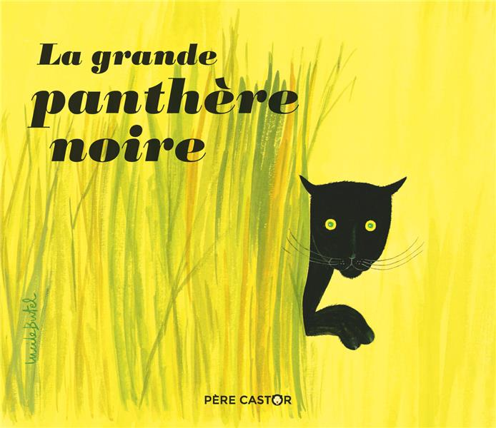LA GRANDE PANTHERE NOIRE