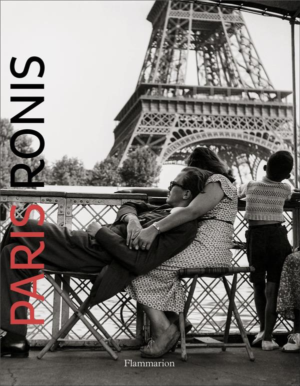 PHOTOGRAPHIE - PARIS RONIS