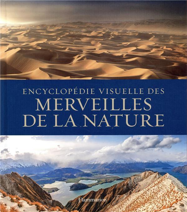 NATURE & ANIMAUX - ENCYCLOPEDIE VISUELLE DES MERVEILLES DE LA NATURE