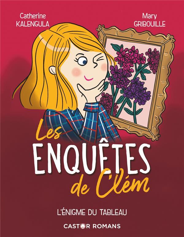 L'ENIGME DU TABLEAU - LES ENQUETES DE CLEM - T03