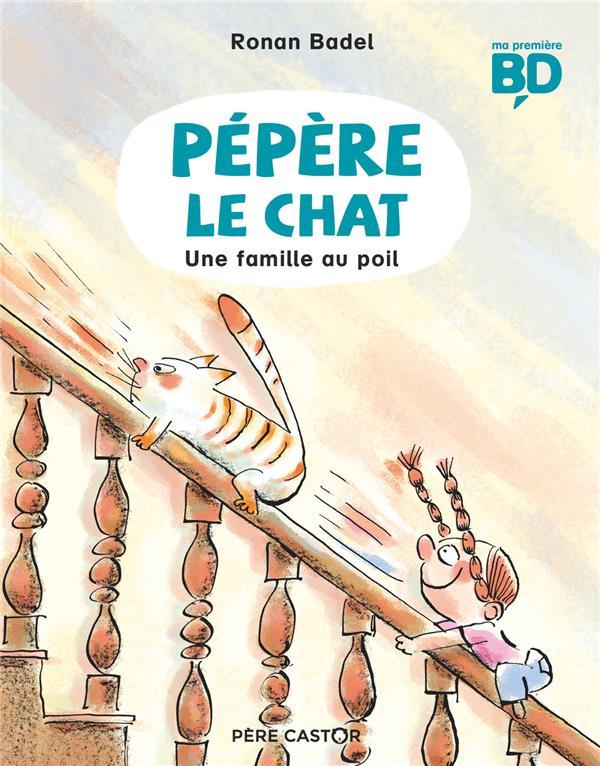 PEPERE LE CHAT - T02 - UNE FAMILLE AU POIL