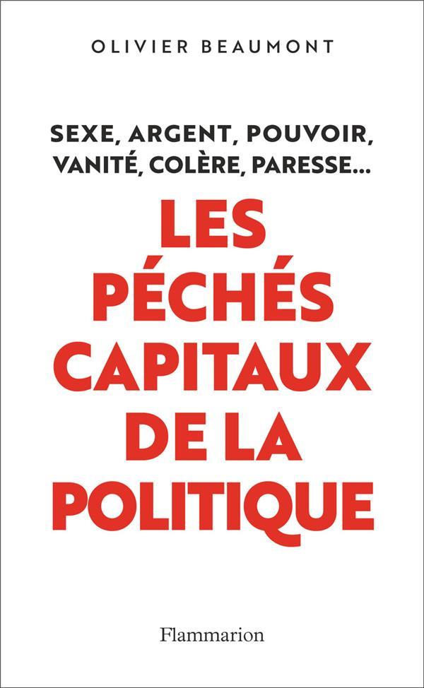 LES PECHES CAPITAUX DE LA POLITIQUE