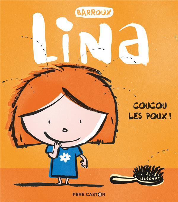 COUCOU LES POUX! - LINA - T5