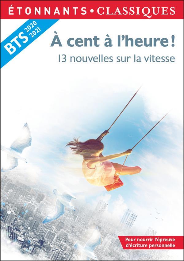 A CENT A L'HEURE ! - 13 NOUVELLES SUR LA VITESSE