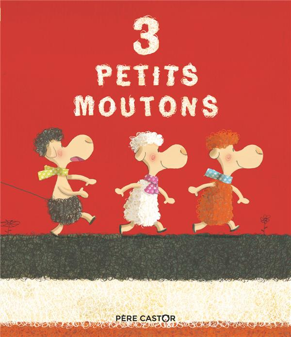 3 PETITS MOUTONS