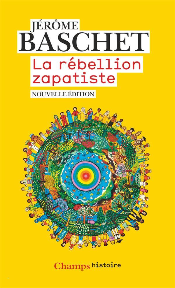 LA REBELLION ZAPATISTE - INSURRECTION INDIENNE ET RESISTANCE PLANETAIRE