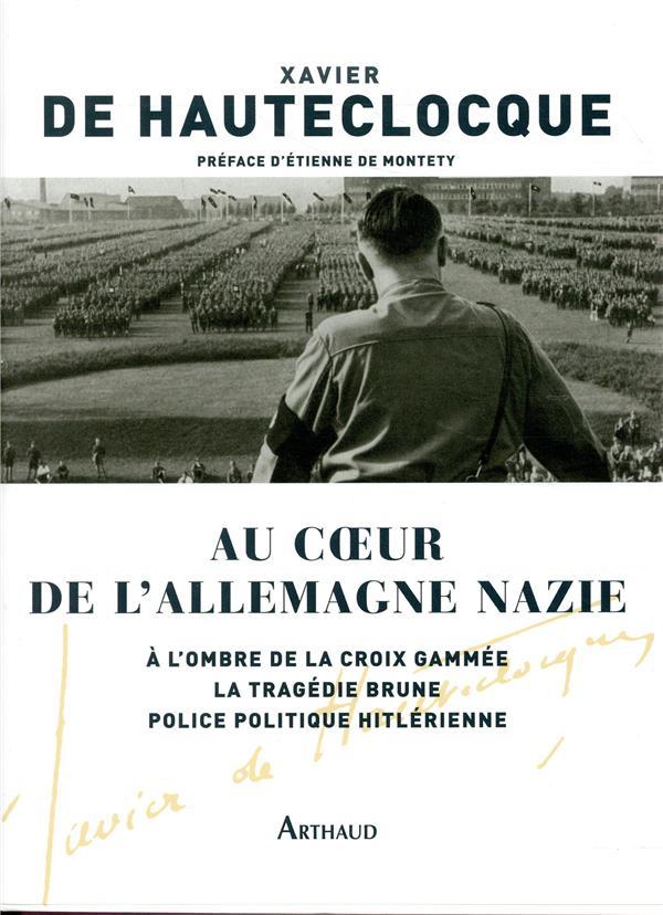 AU COEUR DE L'ALLEMAGNE NAZIE