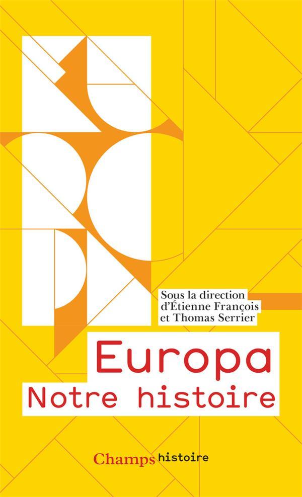 EUROPA - NOTRE HISTOIRE