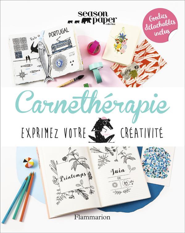 CARNETHERAPIE - EXPRIMEZ VOTRE CREATIVITE