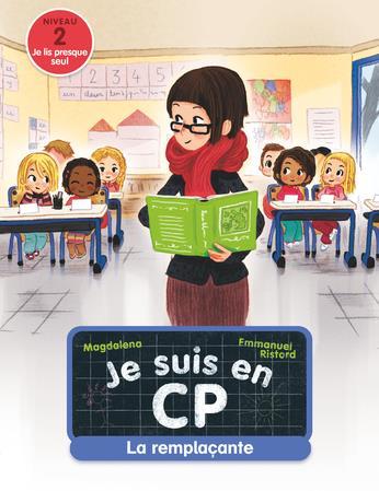 JE SUIS EN CP - T04 - LA REMPLACANTE