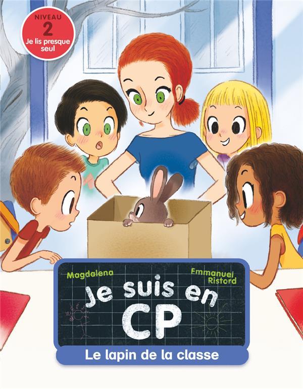 JE SUIS EN CP - T12 - LE LAPIN DE LA CLASSE