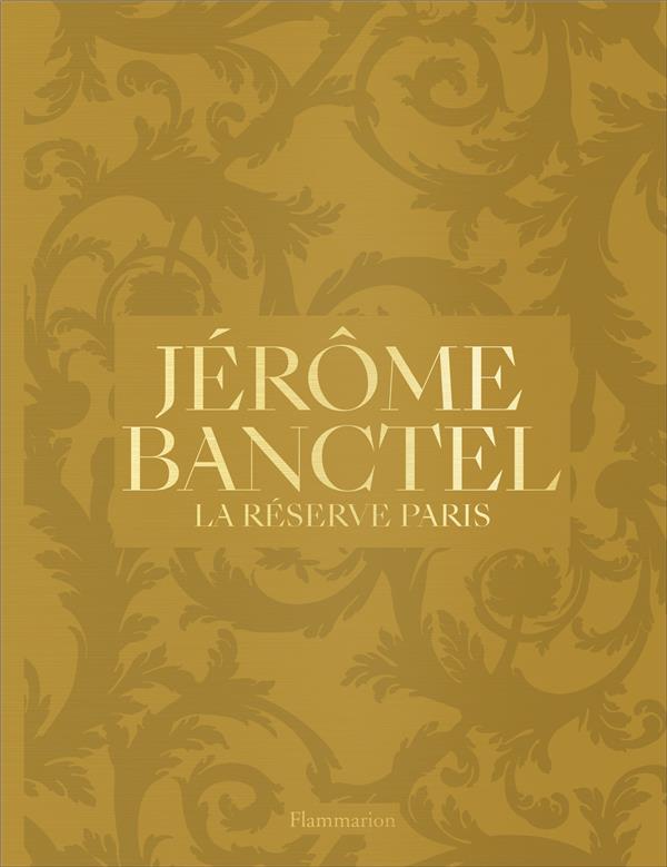 JEROME BANCTEL - LA RESERVE PARIS
