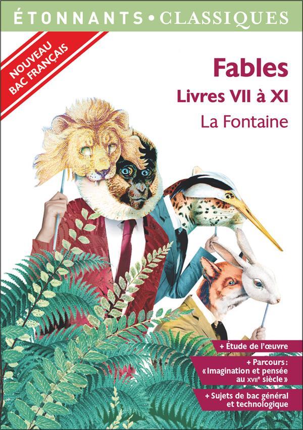 FABLES - LIVRES VII A XI